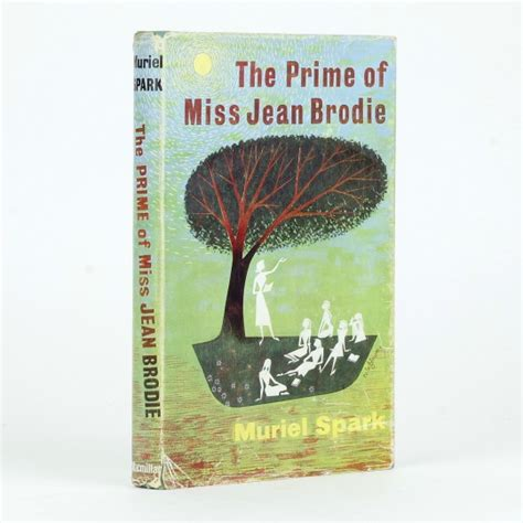the prime of miss jean brodie a novel books the prime of miss jean brodie by spark muriel jonkers