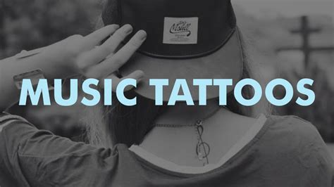 music tattoos youtube