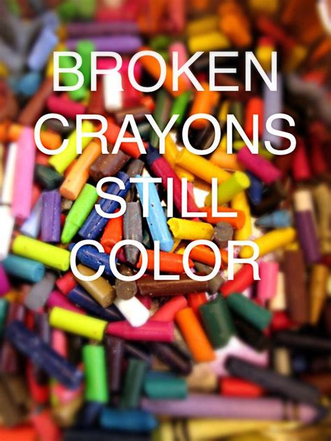 a broken crayon still colors how to live godã s will for your in spite of your past books 60 best images about broken crayons on on