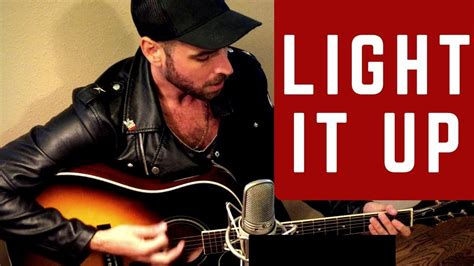 luke bryan light it up luke bryan light it up official cover video youtube