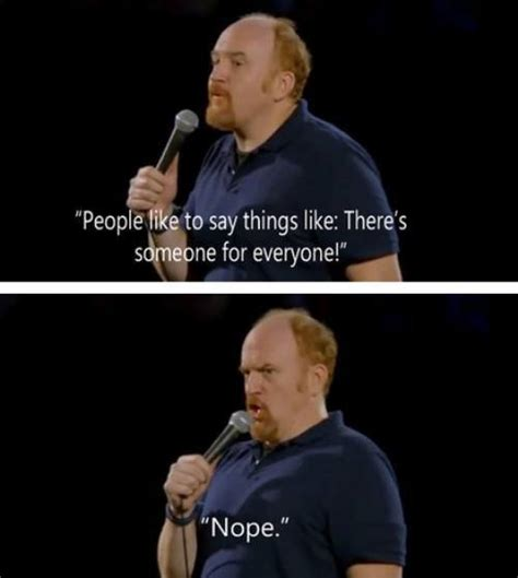 Louis Ck Meme - louis c k keeps it real so you don t have to a lil something for everyone memes