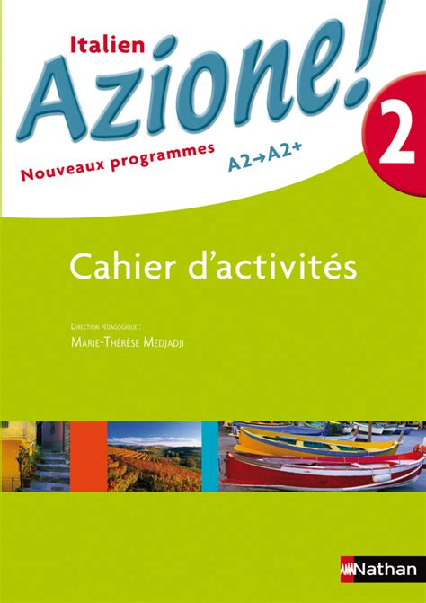 italien cahier dexercices 2700506391 azione 2 cahier de langue 9782091738345 201 ditions nathan