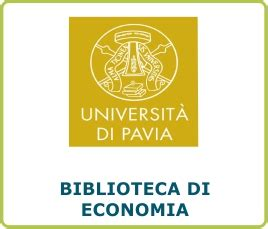 biblioteca economia pavia ateneo economia ateneo economia facolt 224
