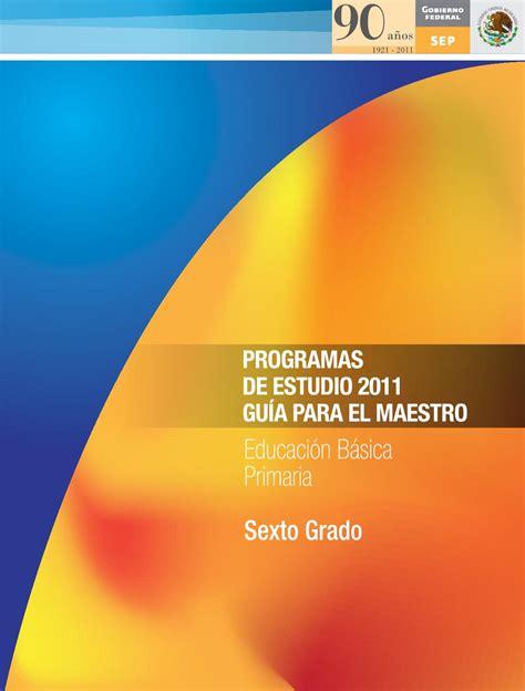 Guia Para El Maestro Contestado | gu 237 a para el maestro educaci 243 n b 225 sica primaria sexto