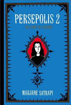 persepolis 2 the story of a return by marjane satrapi paperback barnes noble 174