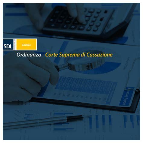 suprema corte cassazione ordinanza della corte suprema di cassazione sdl centrostudi