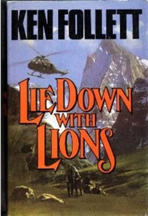 follett ken lie down with lions lie down with lions wikipedia