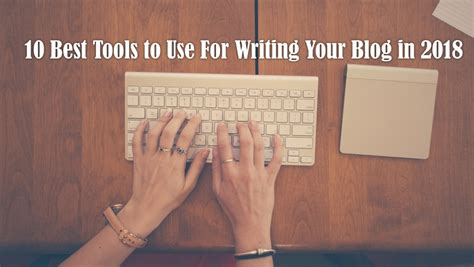 top video tools for your blog bloggingpro 10 best tools to use for writing your blog in 2018