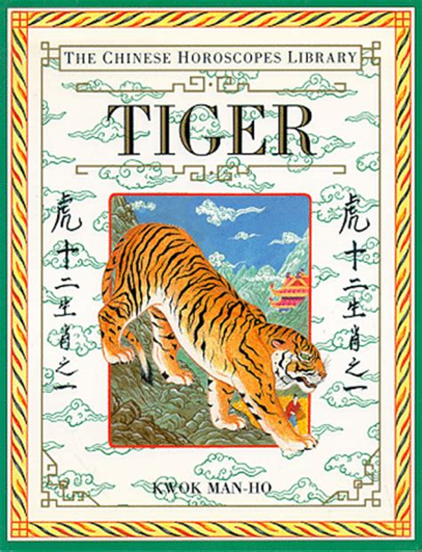 chinese horoscope tiger chinese horoscope tiger