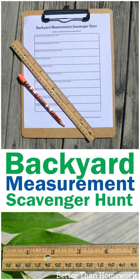 backyard treasure hunt backyard measurement scavenger hunt better than homework