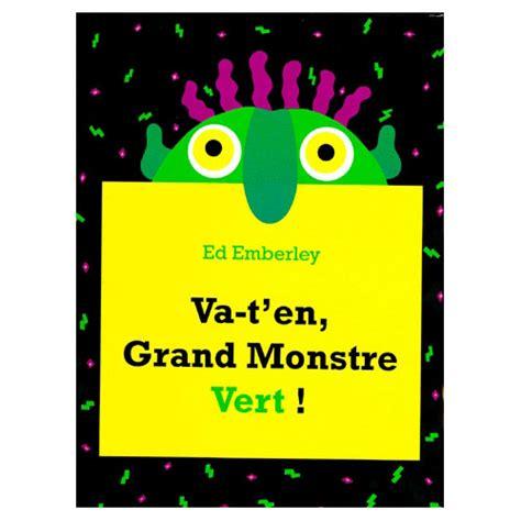 livre va t en grand monstre vert pour enfant de 3 ans 224 5 ans oxybul 233 veil et jeux