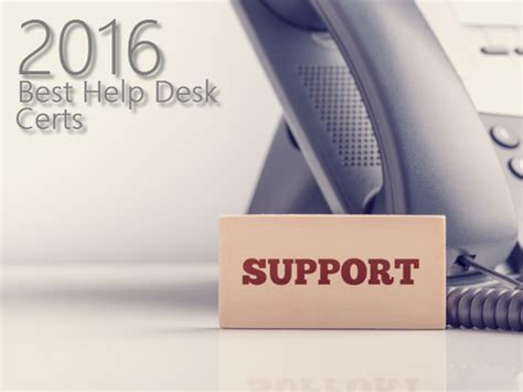 Help Desk Certification Comptia by Best Help Desk Certifications For 2016 It Support Tom