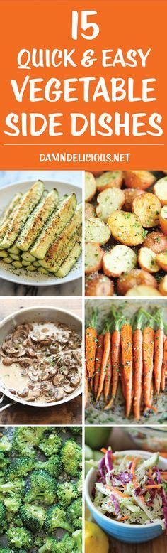 15 and easy vegetable side dishes these side