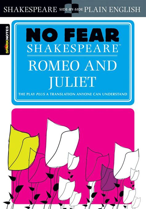 Theme Of Fear In Romeo And Juliet | romeo and juliet no fear shakespeare newsouth books