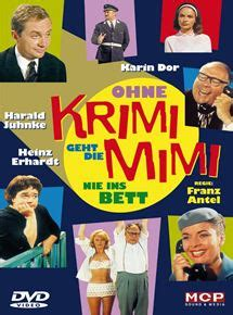 ohne krimi geht die mimi nie ins bett ohne krimi geht die mimi nie ins bett 1962