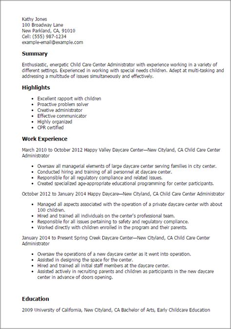Child Care Resume Templates by 1 Child Care Center Administrator Resume Templates Try