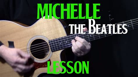 tutorial in guitar how to play quot michelle quot on guitar by the beatles paul