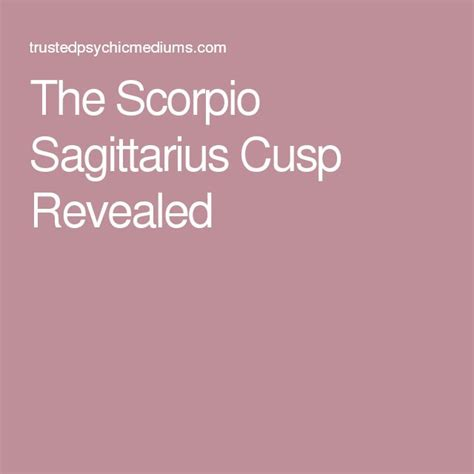 best 25 scorpio sagittarius cusp ideas that you will like