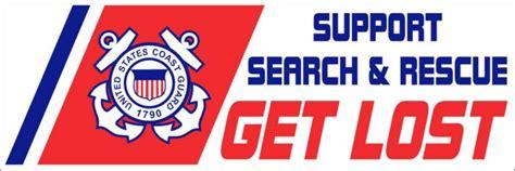 lost rescue support search rescue get lost uscg bumper sticker new bumper stickers