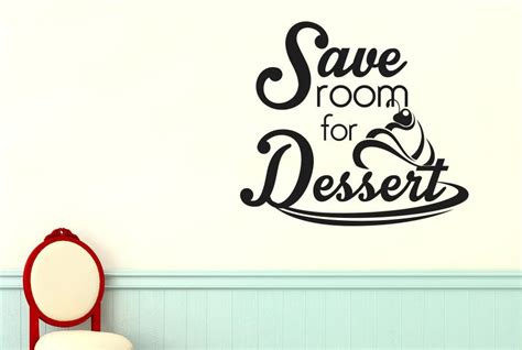 Room For Dessert by Save Room For Dessert Wall Sticker Cut It Out Wall Stickers