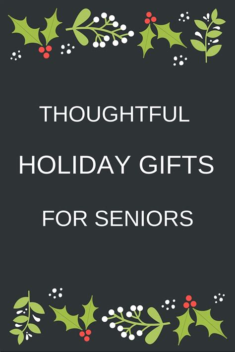 top 28 christmas gifts for seniors holiday gift ideas