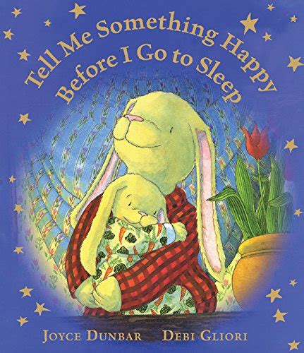 tell me something happy before i go to sleep padded board book books ebook before i go free pdf