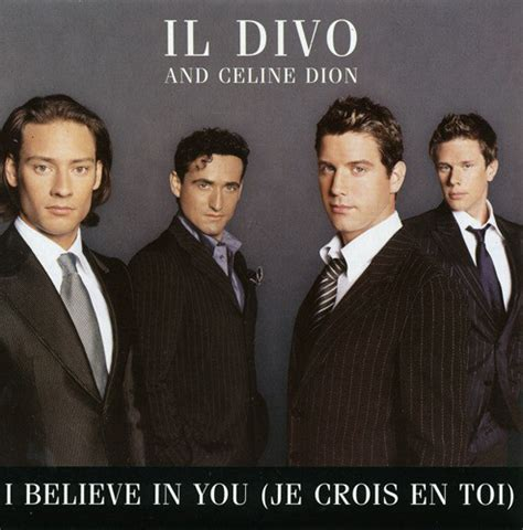 il divo and dion il divo and dion i believe in you je crois en
