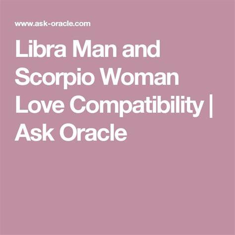 libra man and scorpio woman love compatibility ask