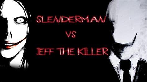 imagenes reales de jeff the killer vs slenderman jeff the killer vs slenderman rap concurso zarcort y