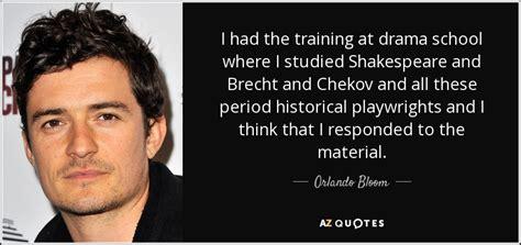orlando bloom training orlando bloom quote i had the training at drama school