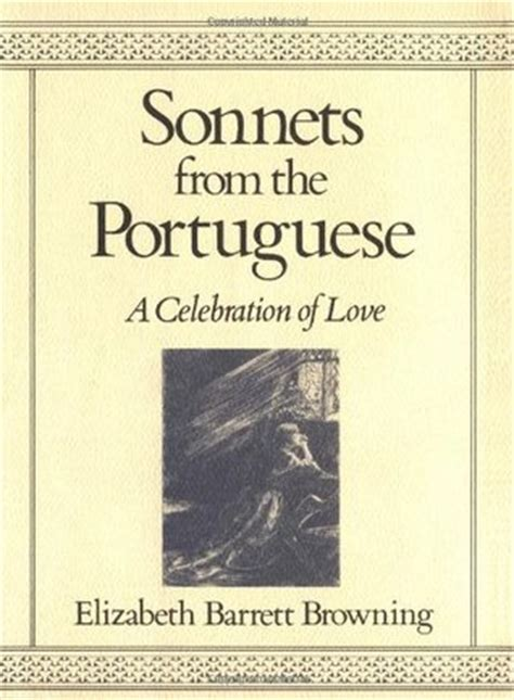 the sonnets books sonnets from the portuguese by elizabeth barrett browning