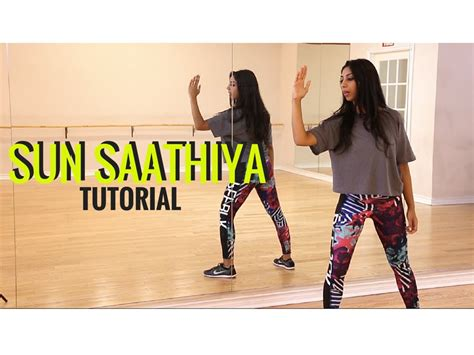 tutorial video of sun sathiya sun saathiya dance tutorial learn bollywood dance with