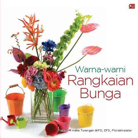 Jual Lu Tidur Warna Warni jual buku warna warni rangkaian bunga oleh teresa m ineke turangan gramedia digital indonesia