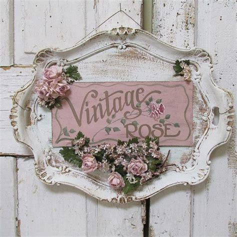 home decor signs shabby chic 25 best ideas about vintage roses on pinterest love