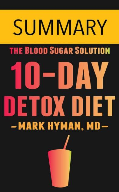 10 Day Detox Dr Hyman Reviews by The 10 Day Detox Diet By Dr Hyman Summary By Omar