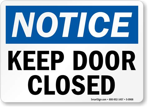 Keep Door Closed Sign keep door closed sign osha notice best prices assured sku s 0968 mysafetysign