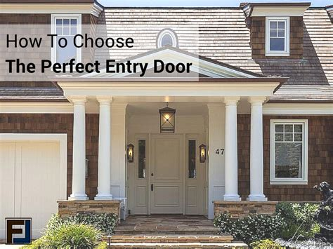 how to choose a front door how to choose the entry door for your home