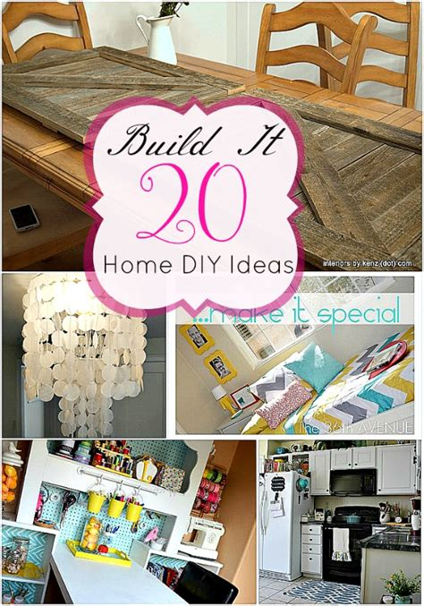 diy home ideas 20 build it projects