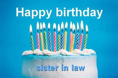 happy birthday sister in law images sister in law happy birthday