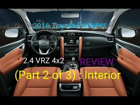 2016 Toyota Fortuner 2 4 Vrz A T 2016 toyota fortuner 2 4 vrz 4x2 review part 2 of 3