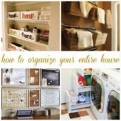 how to organise your home all things katie marie how to organize your entire house
