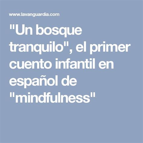 libro un bosque tranquilo mindfulness mejores 38 im 225 genes de un bosque tranquilo en bosque consejos y mindfulness