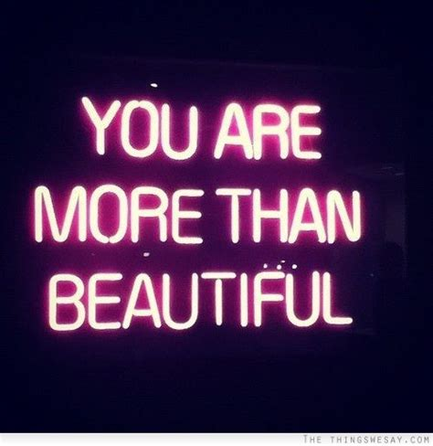 You Are Beautiful by You Are More Than Beautiful
