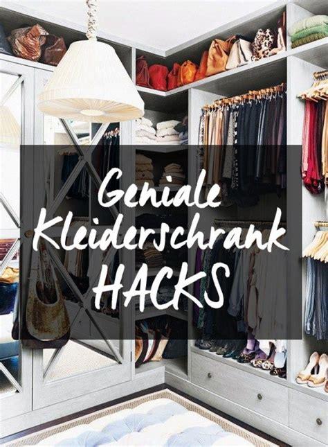 kleiderschrank organisieren die besten 17 ideen zu hacks auf hacks