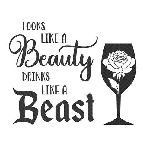 drink svg looks like a beauty drinks like a beast food and wine