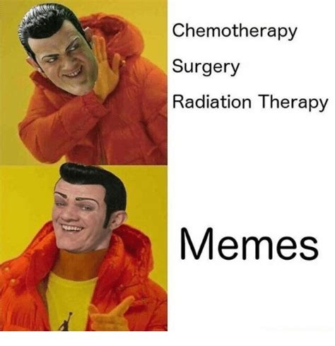 Chemo Meme - chemo meme 28 images 30 memes that nail what it s like