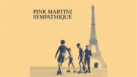pink martini sympathique pink martini brazil youtube