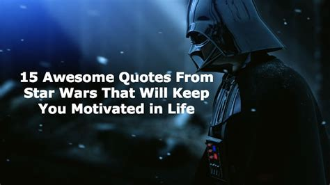 quotes  star wars thatll   motivated