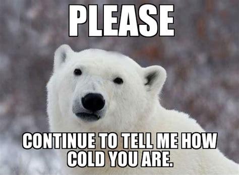 Bear Meme Generator - popular opinion polar bear weknowmemes generator