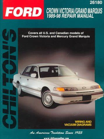 car repair manual download 1998 ford crown victoria engine control ford crown victoria grand marquis 1989 98 chilton s total car care repair manuals